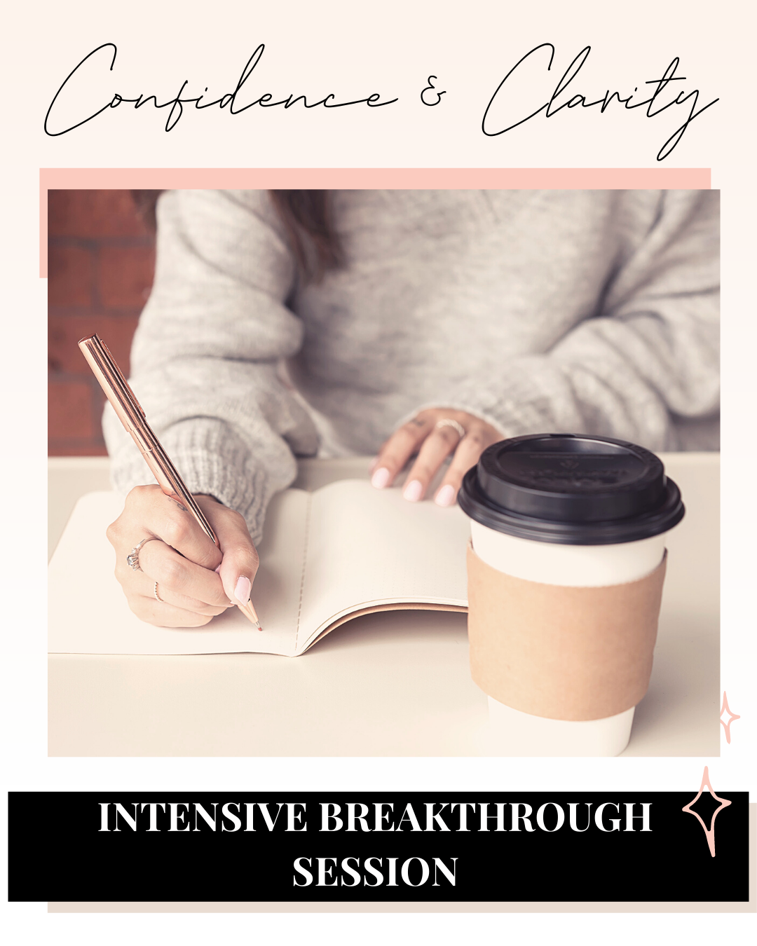 Confidence & Clarity Breakthrough Session